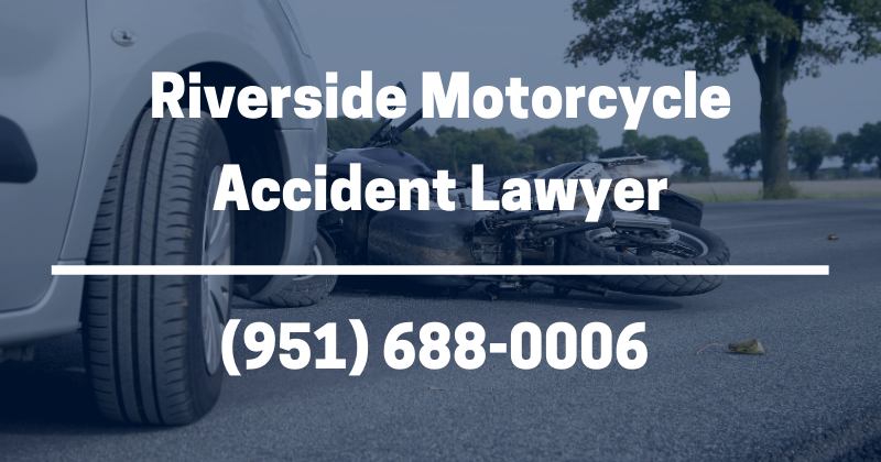 Riverside motorcycle accident lawyer
