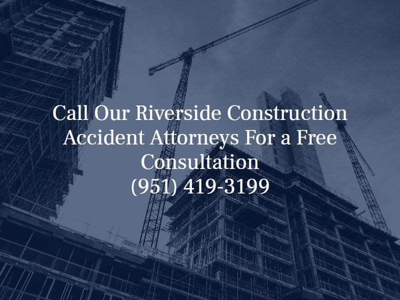 Riverside construction accident attorneys
