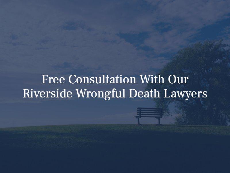 riverside wrongful death lawyers