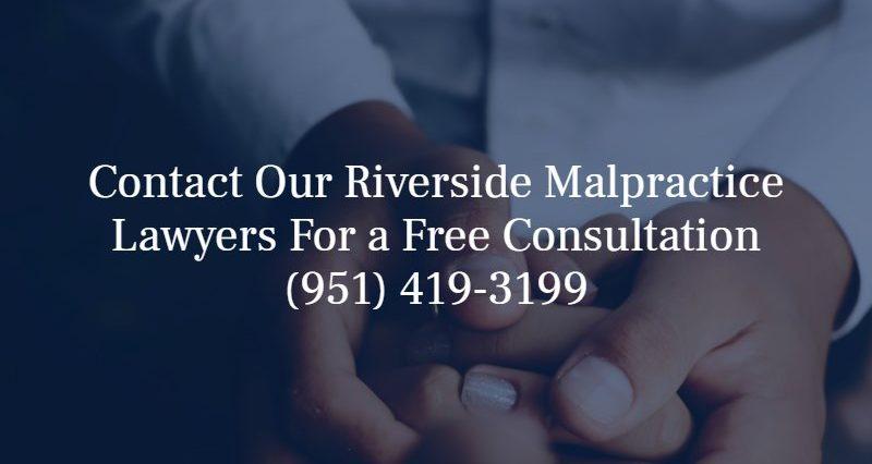riverside medical malpractice lawyers
